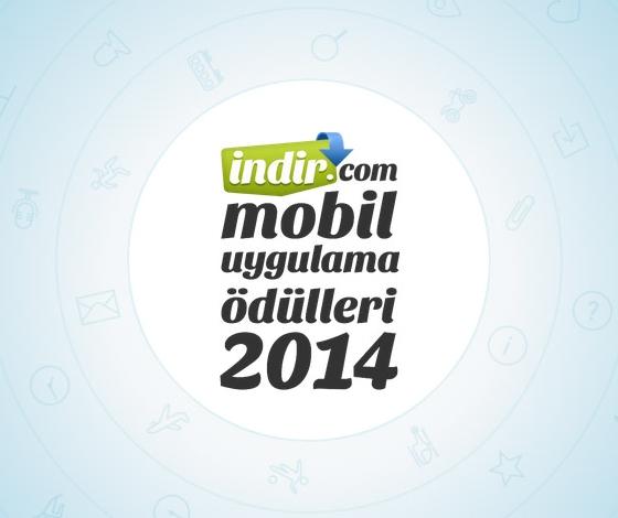 indir_com mobil uygulama ödülleri 2014 Başlıyor